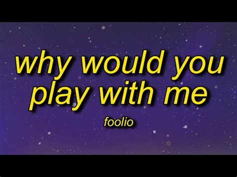 Foolio - Play With Me (TikTok Song Download) | why would