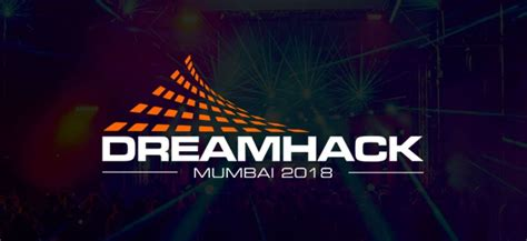 DreamHack Expands its Borders – Incoming to India   VPEsports