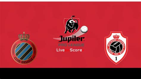 Club Brugge KV vs Antwerp Preview and Prediction Live