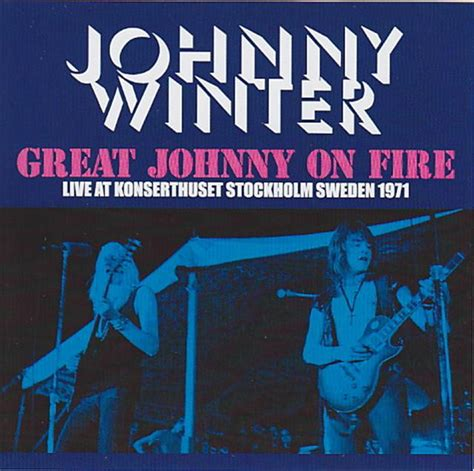 Johnny Winter / Great Johnny On Fire / 1CDR – GiGinJapan