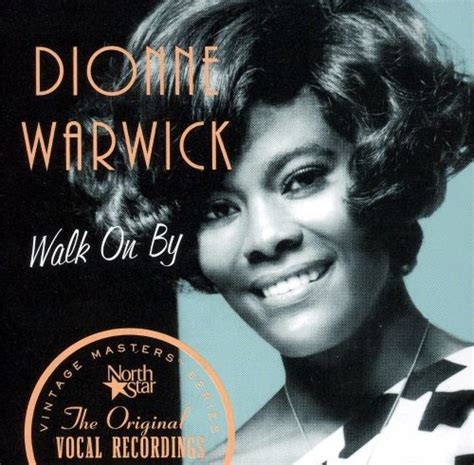 Walk on By - Dionne Warwick | Songs, Reviews, Credits