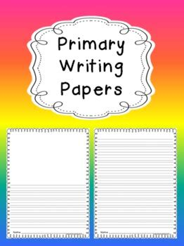 Free Primary Writing Papers by Creative Lesson Cafe | TpT