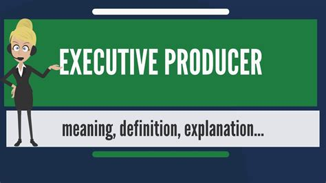 What is EXECUTIVE PRODUCER? What does EXECUTIVE PRODUCER